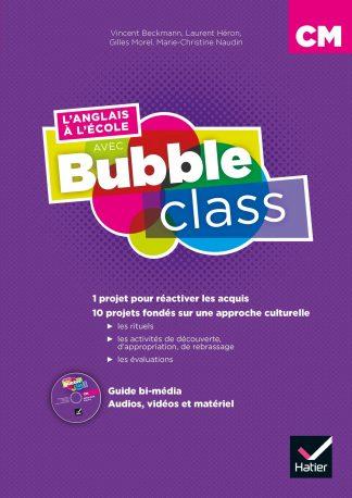 """Couverture de la ressource pédagogique """"L'anglais à l'école avec Bubble Class CM"""""""