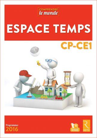 """Couverture de la ressource pédagogique """"Espace Temps CP-CE1"""""""
