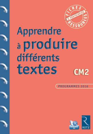 """Couverture de la ressource pédagogique """"Apprendre à produire différents textes CM2"""""""