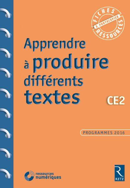 """Couverture de la ressource pédagogique """"Apprendre à produire différents textes CE2"""""""