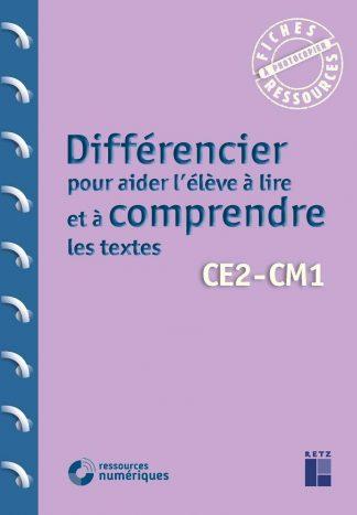 """Couverture de la ressource pédagogique """"Différencier pour aider l'élève à lire et à comprendre les textes CE2-CM1"""""""