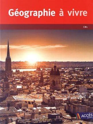 """Couverture de la ressource pédagogique """"Géographie à vivre CM1"""""""