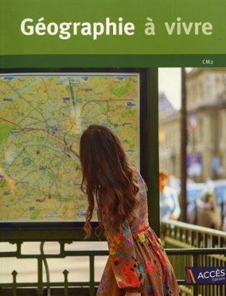 """Couverture de la ressource pédagogique """"Géographie à vivre CM2"""""""